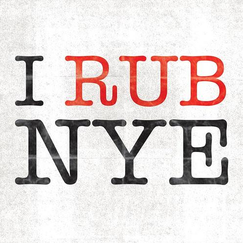 I RUB NYE